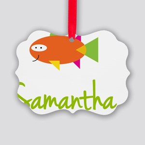Samantha-the-big-fish Picture Ornament