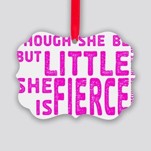 She is Fierce - Stamped Pink Picture Ornament