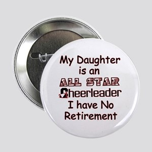 My Daugher Cheers I have No Retirement Button
