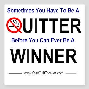 """quitter_winner Square Car Magnet 3"""" x 3"""""""