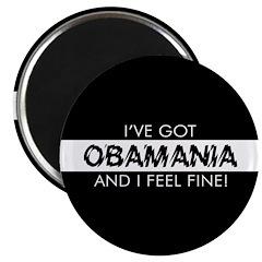 I've Got Obamania! Magnet