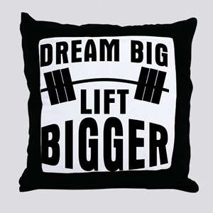 dream-big-lift-bigger Throw Pillow