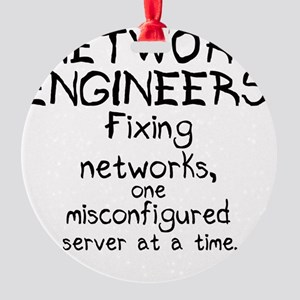 network-engineers Round Ornament