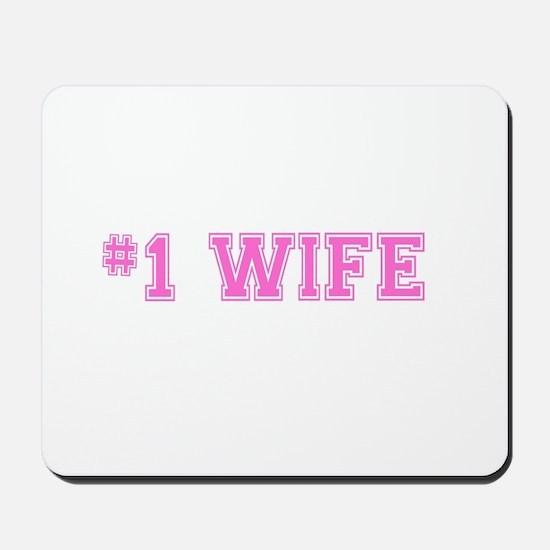 #1 Wife pink Mousepad