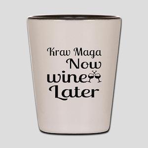 Krav Maga Now Wine Later Shot Glass