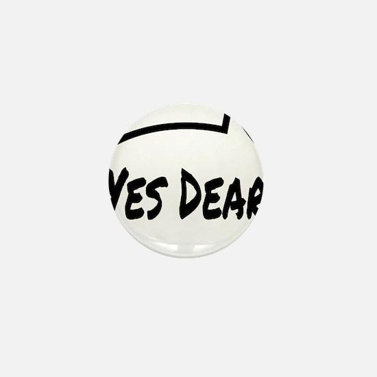 Yes Dear Shirt Mini Button