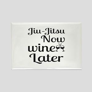 Jiu-Jitsu Now Wine Later Rectangle Magnet