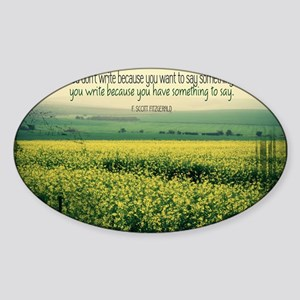 Write To Say Quote on Large Framed  Sticker (Oval)