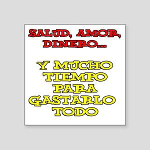 "Salud Amor Dinero Glass Square Sticker 3"" x 3"""