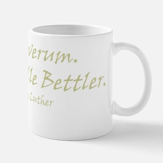 Wir sind alle Bettler (gold) Mug