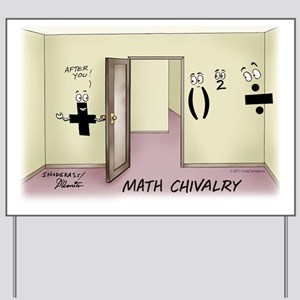 Pi_68 Math Chivalry (20x16 Color) Yard Sign