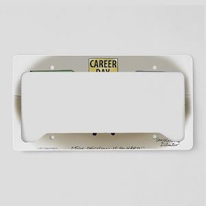 Pi_75 Career Day (20x16 Color License Plate Holder