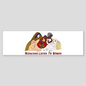 Midwives Listen to Women Bumper Sticker