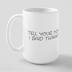 1momthanks Mugs