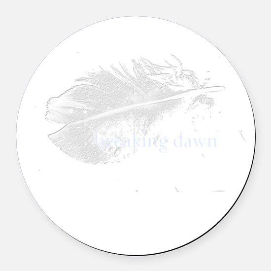 breaking dawn feather shirt by tw Round Car Magnet