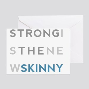 Strong is the New Skinny - Block Greeting Card