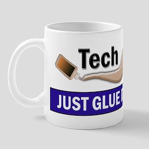 Just Glue It. Mug