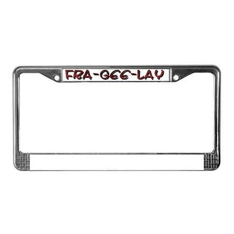 fragile License Plate Frame