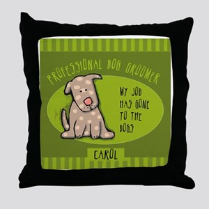GROOMERcarol Throw Pillow