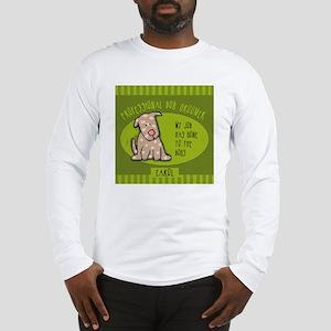 GROOMERcarol Long Sleeve T-Shirt