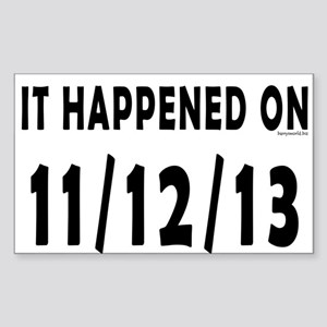 11/12/13 Sticker (Rectangle 10 pk)