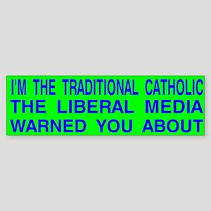 Traditional Catholic & Liberal Media Auto Sticker