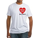 Jesus/But I don't! Fitted T-Shirt