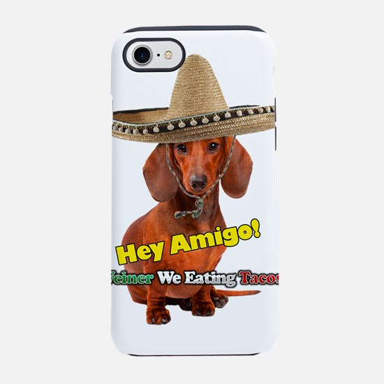 Weiner We Eating Tacos? iPhone 7 Tough Case