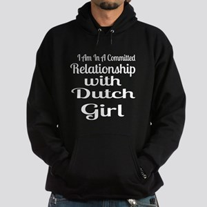 I Am In Relationship With Dutch Girl Hoodie (dark)