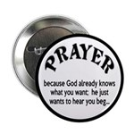 Prayer: He Just Wants To Hear You Beg 2.25