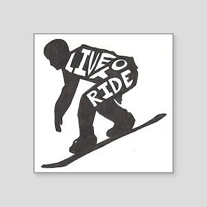 "LivetoRide2 Square Sticker 3"" x 3"""