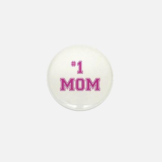 #1 Mom in dark pink Mini Button