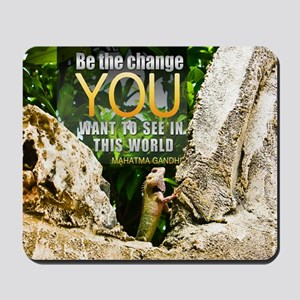 Be The Change Quote on Quote on Large Fr Mousepad
