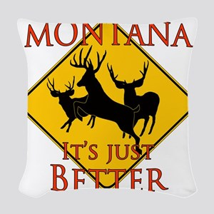 Montana is better Woven Throw Pillow