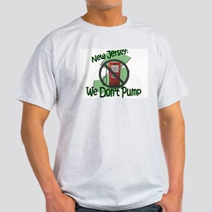 NJ: We Don't Pump Light T-Shirt