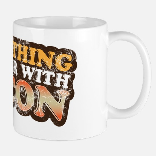 Better with bacon Mug