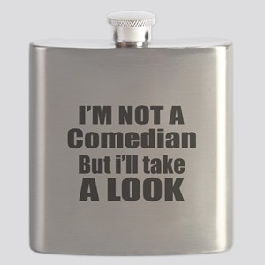 I Am Not Comedian But I Will Take A Look Flask