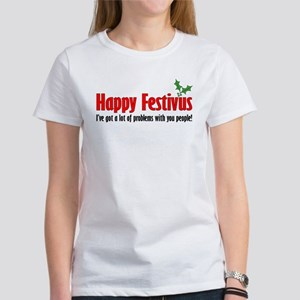 happy FESTIVUS™-lot of problems T-Shirt