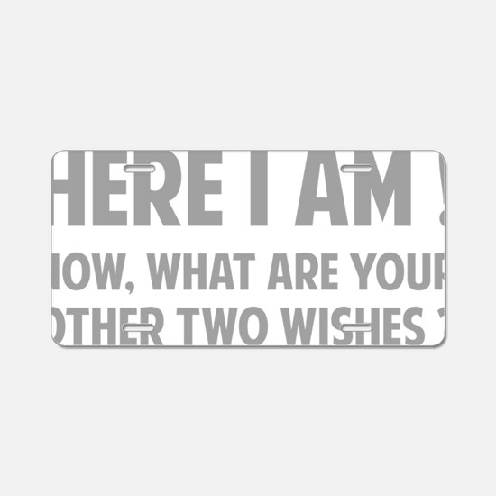 twoWishes1C Aluminum License Plate