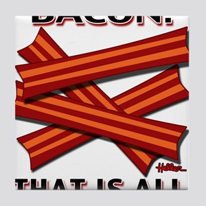 baconthatisall-2011-poster Tile Coaster
