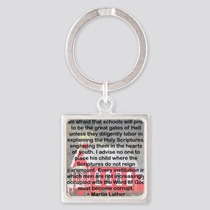 SCHOOLS THE GATES OF HELL Square Keychain