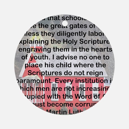 SCHOOLS THE GATES OF HELL Round Ornament