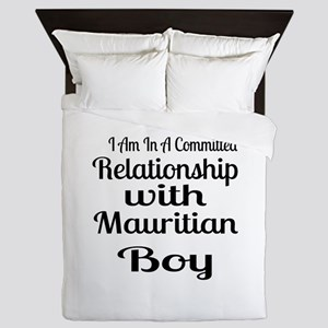 I Am In Relationship With Mauritian Bo Queen Duvet