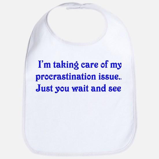 Procrastination Bib