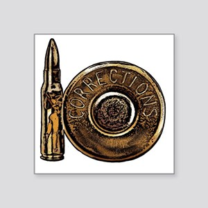 """Corrections Bullet Square Sticker 3"""" x 3"""""""