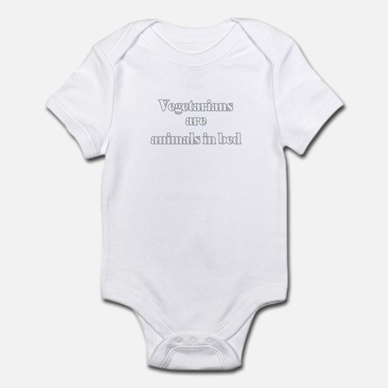 Vegetarians are animals in be Infant Bodysuit