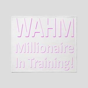 wahm_millionaire_wht_10x10 Throw Blanket