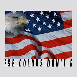 THESE COLORS DON'T RUN Throw Blanket