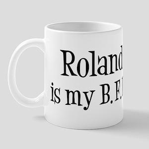 Roland is my BFF Mug