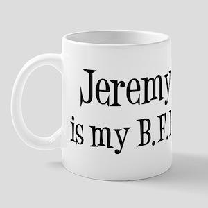 Jeremy is my BFF Mug
